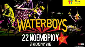 Οι Waterboys στην Αθήνα   Πέμπτη 21 Νοεμβρίου 2019   EXTRA DATE - Παρασκευή 22 Νοεμβρίου 2019   Piraeus 117 Academy